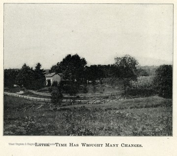An old farm house surrounded by by fields and trees.  Caption reads, 'Later. Time Has Wrought Many Changes.'