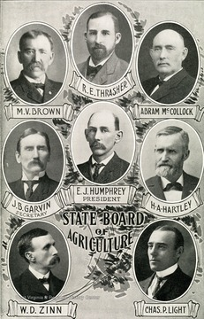 Separate portraits of each member of the State Board of Agriculture. Left to right. Top: M.V. Brown, R.E. Thrasher, Abram McCollock. Middle: J.B. Garvin, Secretary, E.J. Humphrey, President, H.A. Hartley. Bottom: W.D. Zinn, Chas P. Light.