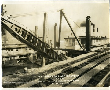 View of the U.S. Dipper Dredge 'Beaver' which was built by McClintic-Marshall Corporation at Leetsdale, Pennsylvania.