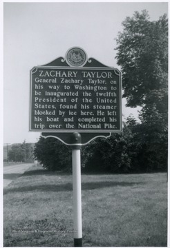 'General Zachary Taylor, on his way to Washington to be inaugurated the twelfth President of the United States, found his steamer blocked by ice here. He left his boat and completed his trip over the National Pike.'