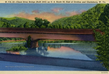 Cheat River Bridge built in 1835. Published by Rex Heck News Company. (From postcard collection legacy system.)