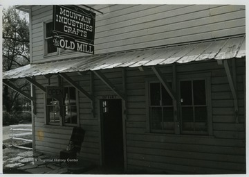 View of the front entrance to the Old Mill crafts shop in Harman, W. Va.The photos in this collection were used in chapters that appeared in Mountain Trace, a publication of Parkersburg High School in West Virginia, edited by Kenneth G. Gilbert.