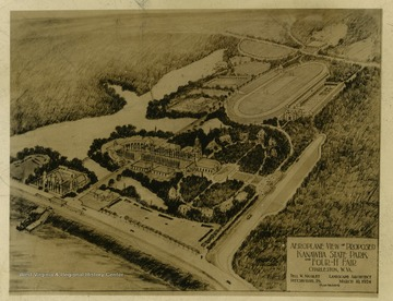 """Aeroplane View of Proposed Kanawha State Park and Four-H Fair. Charleston, W. Va. Tell W. Nicolet- Landscape Architect from Pittsburgh, P.A."